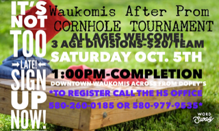 Waukomis After Prom CORNHOLE TOURNAMENT!